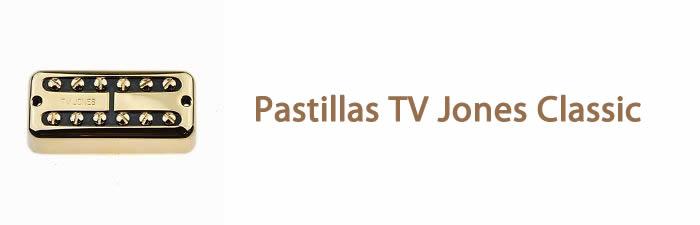gretsch pastillas tv jones classic