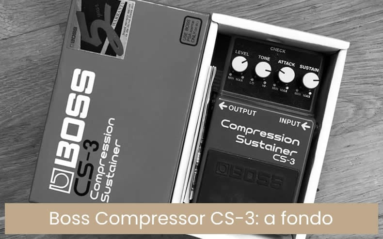 CS3 - Pedal efecto Compression Sustainer Boss CS-3