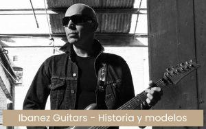 Guitarras Ibanez